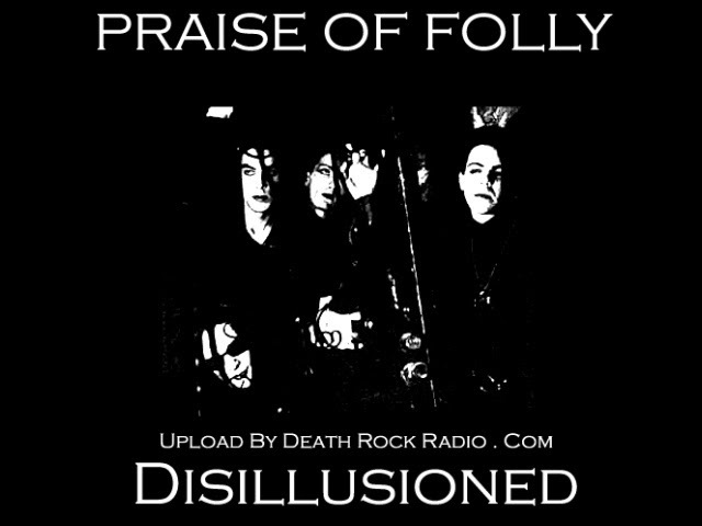Praise Of Folly Disillusioned HD