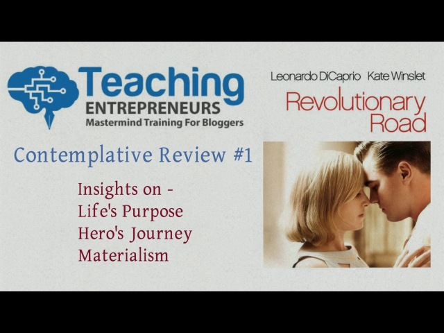 Contemplative Review: Revolutionary Road - Importance of Life's purpose and Financial Independence