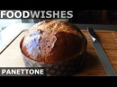 Panettone Italian Christmas Bread Food Wishes