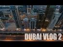 Dubai VLOG 2 Доехали до Бурдж Аль Араб пробрался на крышу сижу на краю крыши