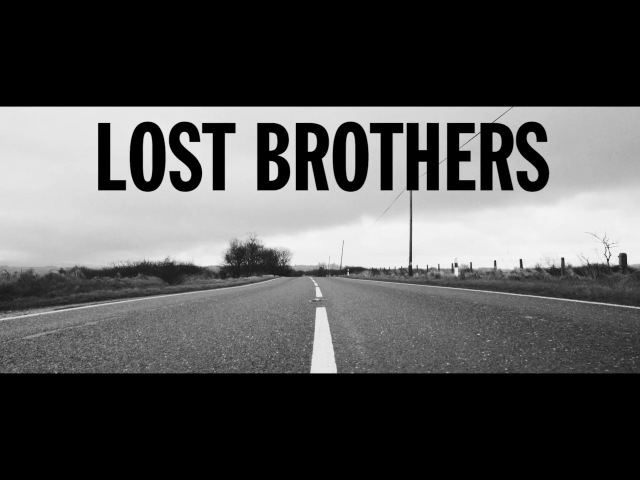 The Lost Brothers - Echoes In The Wind