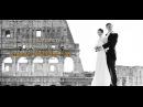 Wedding in Rome best luxury video Свадьба в Риме свадебное видео
