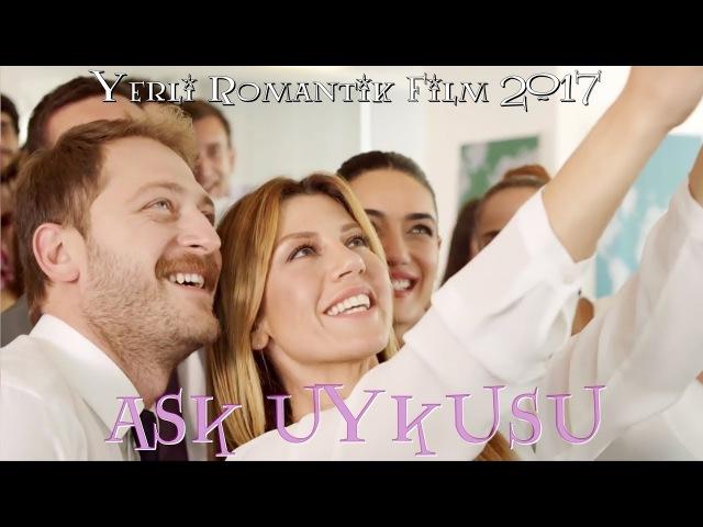 Aşk Uykusu Tek Parça Full HD İzle Yerli Film (2017)