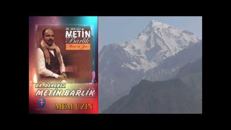 Dengbej, Metin Barlık - Mem U Zin - En Güzel Kürtçe Aşk Şarkısı - Kürtçe Uzun Havalar