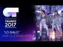 LO MALO - Ana y Aitana (Segunda Actuación)   OT 2017   Gala Eurovisión