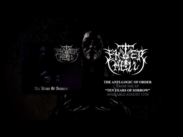 ENTER HELL - The anti-logic of order Official track stream