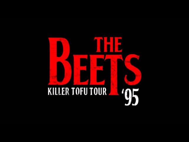 The Beets - Killer Tofu (Best Audio Quality)