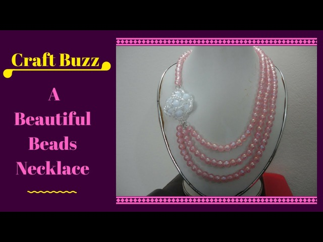 How To Make A Beautiful Beads Necklace At Home -- Craft Buzz