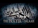 The Prayer - Salaah