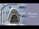 Full Movie Beacon ft Louif Paradis Tommy Gesme Alek Oestreng