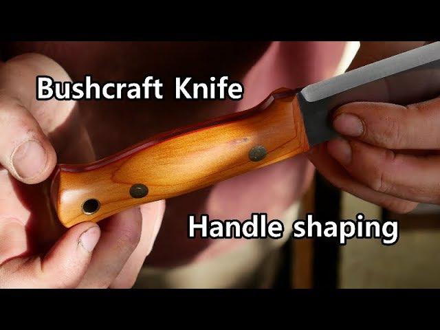Bushcraft Knife Handle Shaping || Jacklore || Knife making