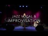 Painted With Tea - Jazz Vocal &amp Improvisation