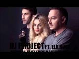 DJ Project &amp Ela Rose - Sevraj (Official Extended Version)