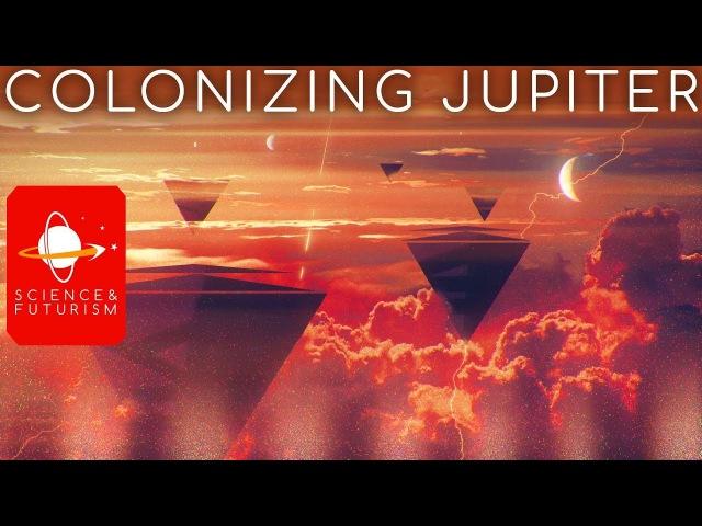 Outward Bound Colonizing Jupiter
