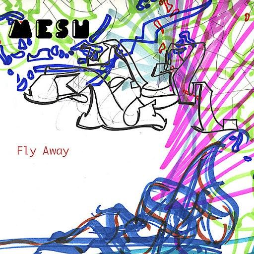 MESH альбом Fly Away Super