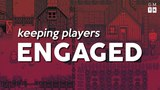 How to keep players engaged (without being evil) | Game Makers Toolkit