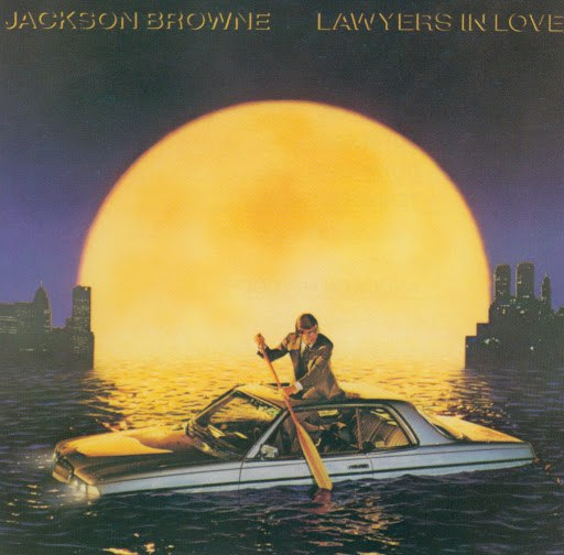 Jackson Browne альбом Lawyers In Love