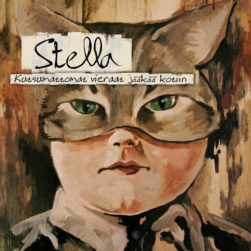 Стелла альбом Kutsumattomat vieraat jääkää kotiin