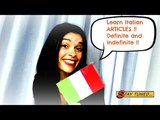 LEARN ITALIAN: ARTICLES (definite, indefinite). Articoli determinativi, indeterminativi