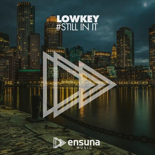 Lowkey альбом Still In It