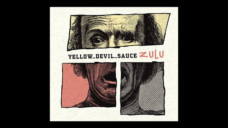 Yellow Devil Sauce - Zulu (2018) (New Full Album)