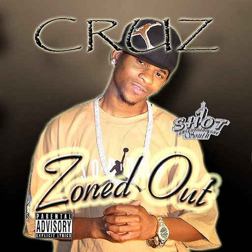 Cruz альбом Zoned Out (Parental Advisory)
