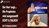 DIE PROPHETEN SIND AUSGESANDT ... ECHT &amp FALSCH