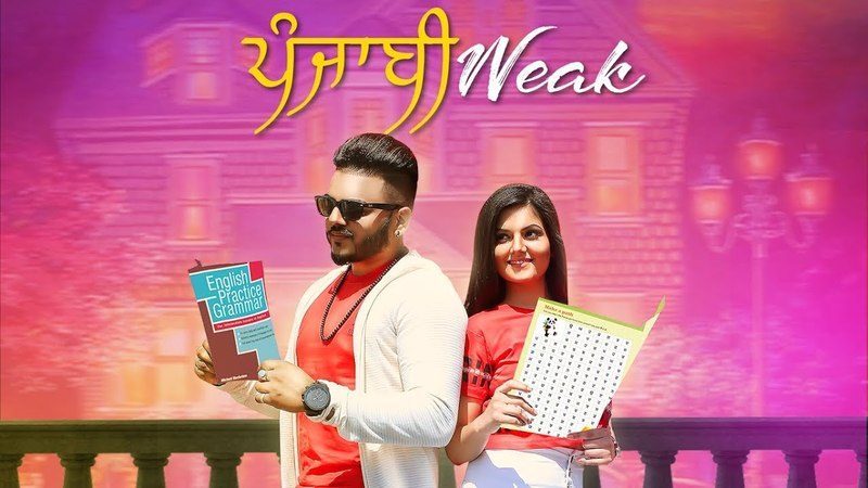 Punjabi Weak (Full Video Song) Sahil K | MixSingh | Latest Punjabi Songs 2018