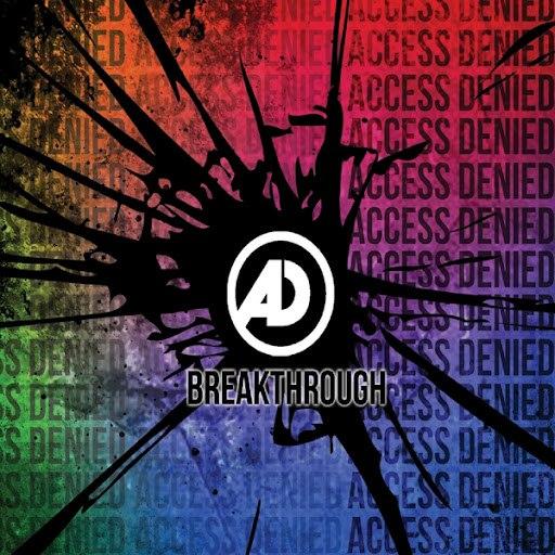 Access Denied альбом Breakthrough