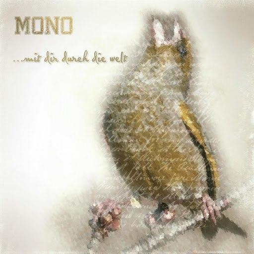 Mono альбом mit dir durch die welt