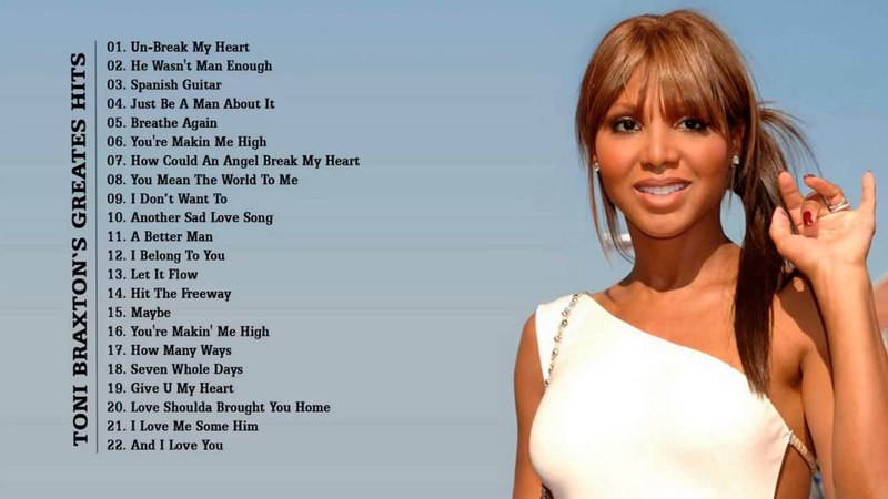 Toni Braxton : Toni Braxton Greatest Hits - The Best Of Toni Braxton