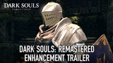 Dark Souls: Remastered - Enhancements