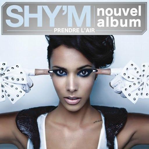 Shy'm альбом Prendre L'Air