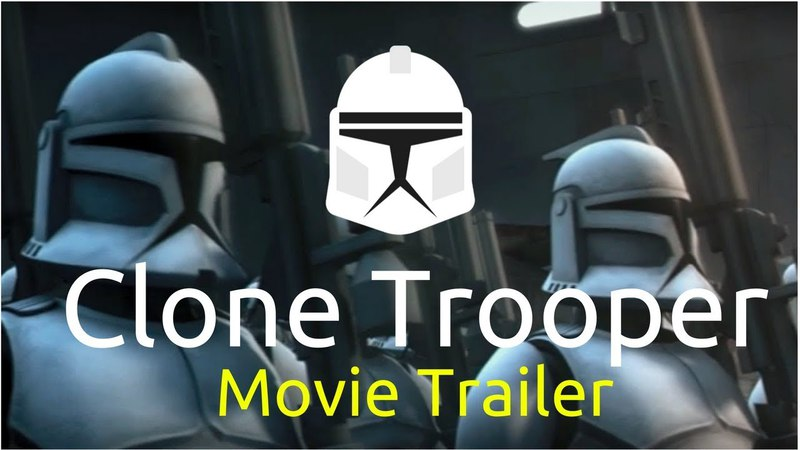 Epic Star Wars Clone Trooper Movie Trailer (Fan Made)