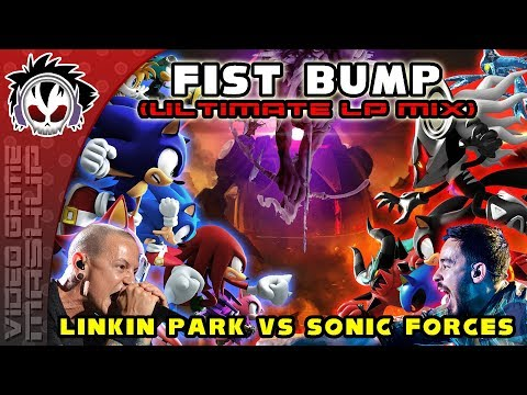 Fist Bump (Ultimate LP Mix) - Linkin Park vs Sonic Forces