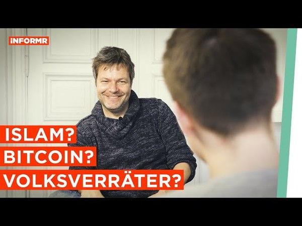 Volksverräter Bitcoin Islam was denkst du Robert Habeck