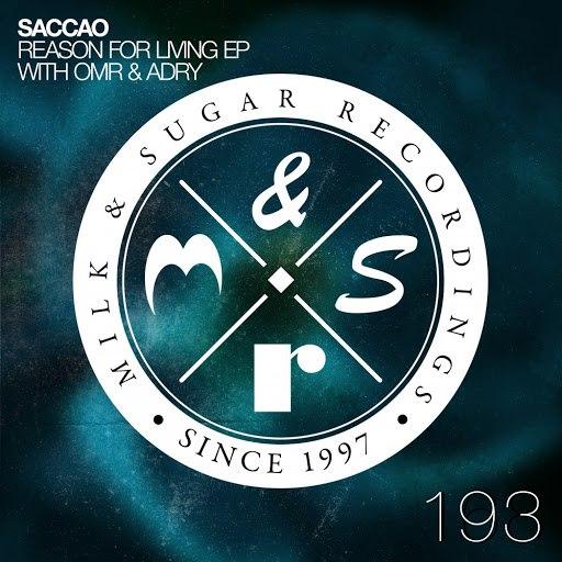 Saccao альбом Reason for Living EP