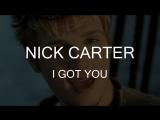 Nick Carter – I Got You