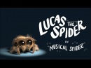 Lucas the Spider Musical Spider