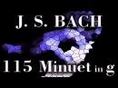 Johann Sebastian BACH Minuet in G minor, BWV Anh. 115