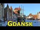 GDAŃSK │ CITY OF FREEDOM. Plan your visit with this full HD travel guide.