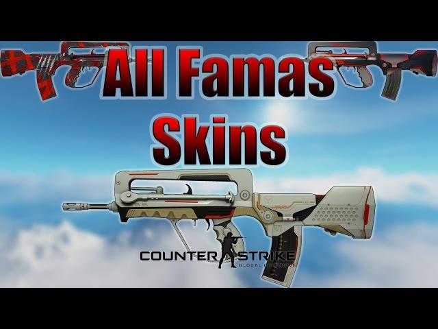 CS:GO | Famas - All Skins Showcase Price 2017 (4K)