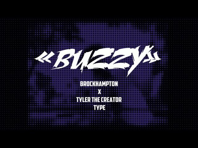 Artur Shine - BUZZY   Tyler The Creator x Brockhampton type