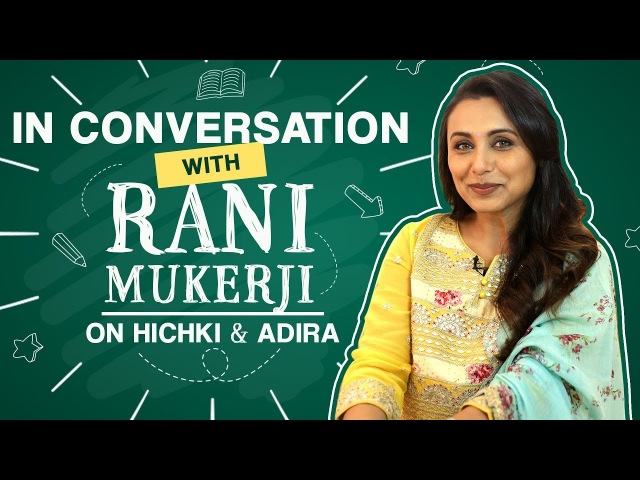 Rani Mukerji I dont want to snatch away Adiras childhood just because her parents are achievers