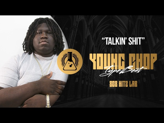 Young Chop, Lil Durk Chief Keef Type Beat - Talkin' Shit (Prod. By 808 Hitz Lab)