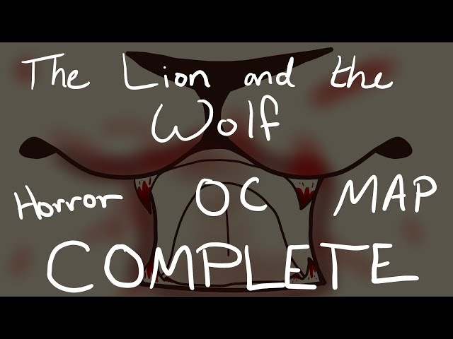~ The Lion And The Wolf ~ OC Horror MAP *COMPLETE*