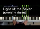 [Piano Solo] Light of the Seven - Game of Thrones Season 6 Finale (Live tutorial+ sheets)