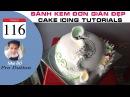 Cách Làm Bánh Kem Đơn Giản Đẹp ( 116 ) Cake Icing Tutorials Buttercream ( 116 )