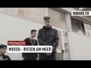 Musso - Riesen am Meer (prod. Ambezza) | 16BARS Premiere