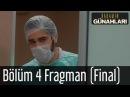 Babamın Günahları 4 Bölüm Final Fragman
